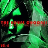The House Choons!, Vol. 4 by Various Artists