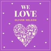 We Love Oliver Nelson de Oliver Nelson