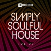 Simply Soulful House, 07 von Various Artists