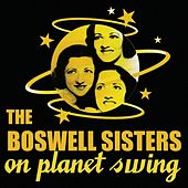 The Boswell Sisters On Planet Swing by Boswell Sisters
