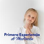 Primera Experiencia de Meditación: 60 Minutos de Melodías Tranquilas y de Atención Plena para Niños en Edad Reescolar de Canciones Para Niños
