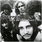 Live In 1980 Part Two (Live) de Steppenwolf