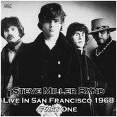 Live In San Francisco 1968 Part One (Live) de Steve Miller Band