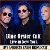 Live in New York (Live) fra Blue Oyster Cult