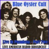 Live in Pasadena - Part Two (Live) fra Blue Oyster Cult