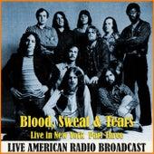 Live in New York Part Three (Live) de Blood, Sweat & Tears