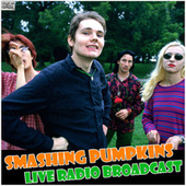 Live Radio Broadcast (Live) de Smashing Pumpkins