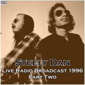 Live Radio Broadcast 1996 Part Two (Live) de Steely Dan