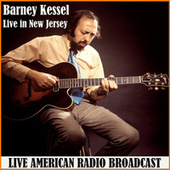 Live in New Jersey (Live) by Barney Kessel
