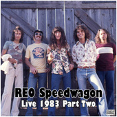 Live 1983 Part Two (Live) fra REO Speedwagon
