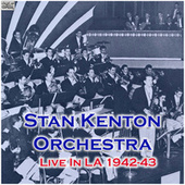Live In LA 1942-43 (Live) de Stan Kenton