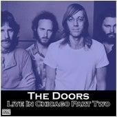 Live In Chicago Part Two (Live) de The Doors