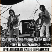 Live in San Francisco (Live) by Bob Dylan