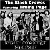 Live In Pittsburgh Part Four (Live) by The Black Crowes