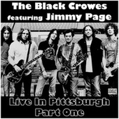 Live In Pittsburgh Part One (Live) by The Black Crowes