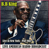 Live in New York - Part One (Live) by B.B. King
