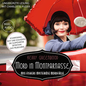 Mord in Montparnasse - Miss Fishers mysteriöse Mordfälle (Ungekürzt) von Kerry Greenwood