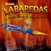 Brigas de Amor, Vol. 04 de Banda Labaredas