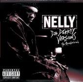 Da Derrty Versions: The Re-invention von Nelly