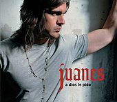 A Dios Le Pido de Juanes