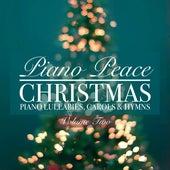 Christmas Piano Lullabies, Carols & Hymns: Vol. 2 by Piano Peace