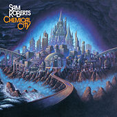 Chemical City de Sam Roberts
