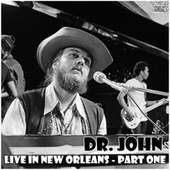 Live in New Orleans - Part One (Live) by Dr. John