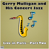 Live in Paris - Part Two (Live) by Gerry Mulligan