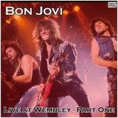Live at Wembley - Part One (Live) by Bon Jovi