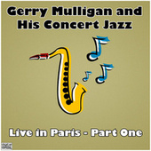 Live in Paris - Part One (Live) by Gerry Mulligan