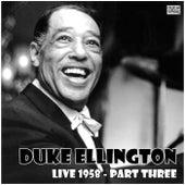 Live 1958 - Part Three (Live) de Duke Ellington