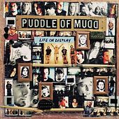 Life On Display by Puddle Of Mudd