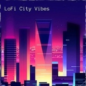 Lofi City Vibes by Chill Fruits Music