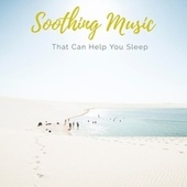 Soothing Music That Can Help You Slep by Sleepy Times