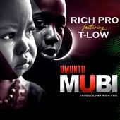 Umuntu Mubi von Rich Pro