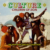 Children of Zion: The High Note Singles Collection by Culture