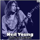 Live Broadcast (Live) de Neil Young