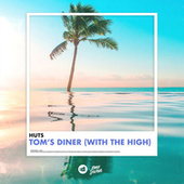 Tom's Diner (with The High) by Huts