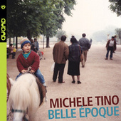 Belle Époque by Michele Tino
