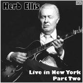 Live in New York - Part Two (Live) van Herb Ellis
