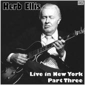 Live in New York - Part Three (Live) van Herb Ellis