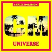 Universe von Chrizz Morisson