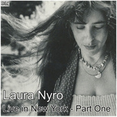 Live in New York - Part One (Live) de Laura Nyro