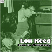 Live in Germany (Live) by Lou Reed