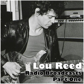 Radio Broadcasts - Part One (Live) by Lou Reed