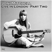 Live in London - Part Two (Live) de Joni Mitchell