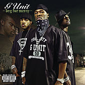 Beg For Mercy von G Unit