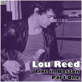 Live in Boston - Part One (Live) de Lou Reed