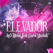 Elevador (Dg3 Remixes) by dg3 Music