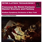 Tchaikovsky: Francesca da Rimini, Op. 32, TH 46 & Hamlet Overture-Fantasia, Op. 67, TH 53 de Stadium Symphony Orchestra of New York